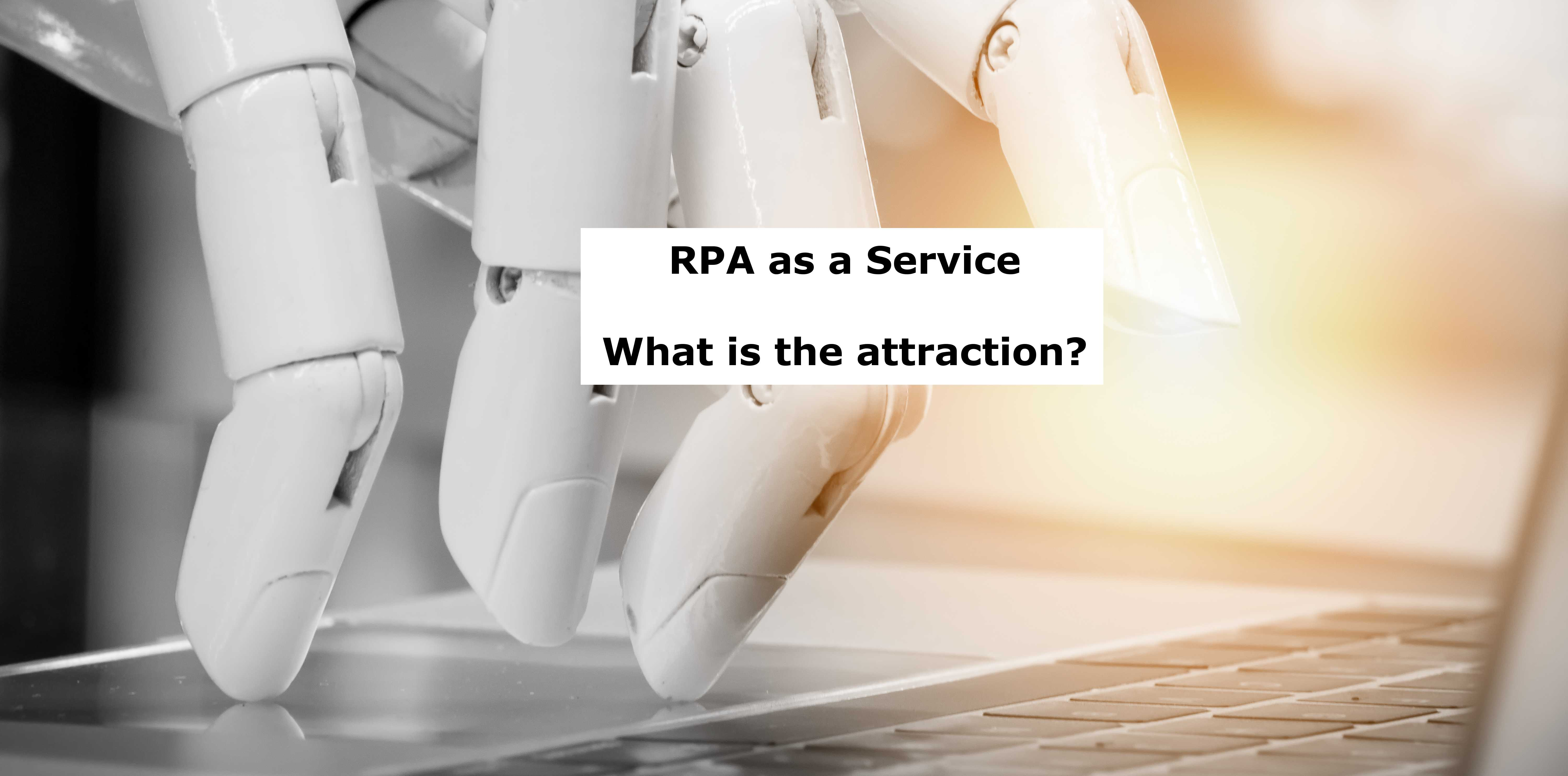 Automation - RPA as a Service (RPAaaS)